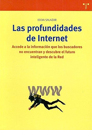 9788497042130: Las profundidades de Internet : accede a la informacion que los buscadores no encuentran y descubre el futuro