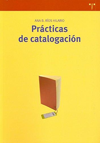 9788497042222: Prácticas de catalogación (Biblioteconomía y Administración Cultural)