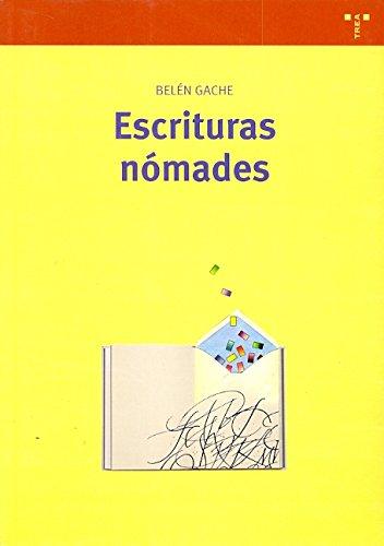 9788497042574: Escrituras Nomades: del Libro Perdido Al Hipertexto (Spanish Edition)
