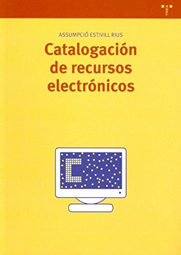 9788497042598: catalogacion de recursos electronicos