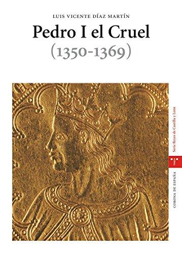 9788497042741: Pedro I El Cruel (1350-1369)