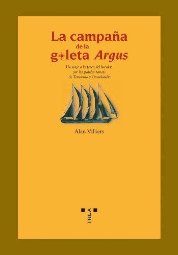 La campaña de la goleta del Argus: Alan (1903-1982); Álvarez