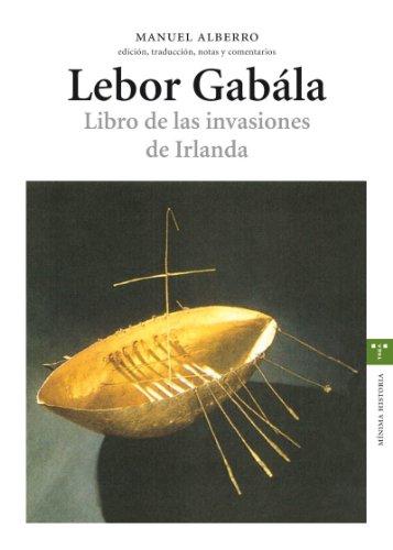 9788497043298: Lebor gabála. Libro de las invasiones de Irlanda (Estudios Históricos La Olmeda)