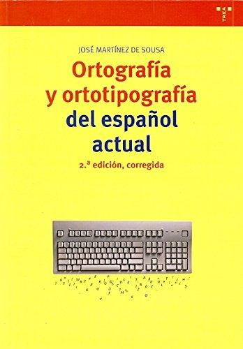 9788497043533: Ortografia y ortotipografia del espanol actual / Orthography and Typography of Actual Spanish (Spanish Edition)