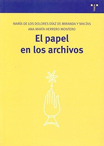 9788497044288: El papel en los archivos (Biblioteconomía y Administración Cultural)