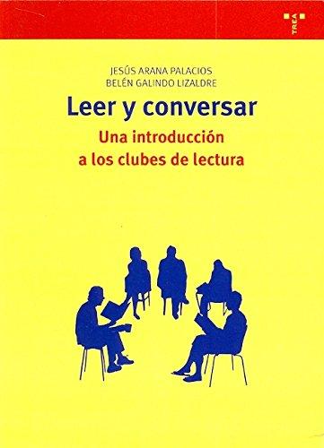 9788497044493: Leer y conversar: Una introducción a los clubes de lectura (Biblioteconomía y Administración Cultural)
