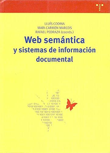 9788497044608: Web semantica y sistemas de informacion documental