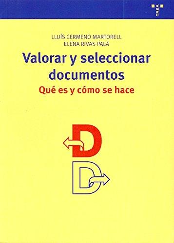 VALORAR Y SELECCIONAR DOCUMENTOS: CERMENO MARTORELL, LLUÍS;RIVAS