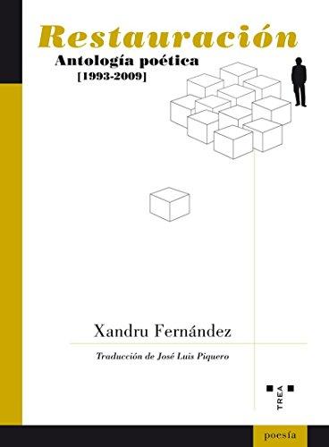 9788497044998: Restauracion: Antologia poetica 1993-2009