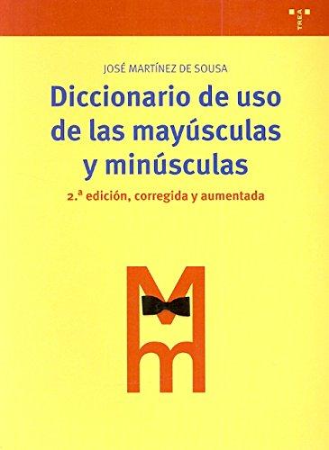 9788497045063: Diccionario de uso de las mayúsculas y minúsculas: 2ª ed., corregida y aumentada (Biblioteconomía y Administración Cultural)