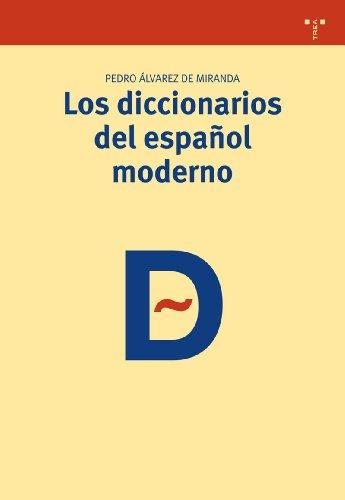 9788497045124: Los diccionarios del español moderno (Biblioteconomía y Administración cultural)