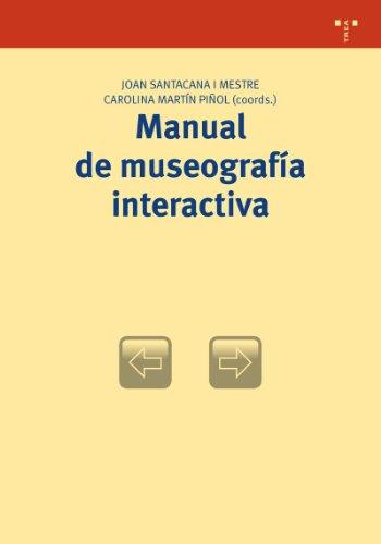 9788497045315: Manual de museografía interactiva (Biblioteconomía y Administración Cultural)