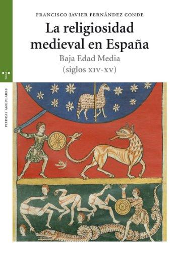 9788497045575: RELIGIOSIDAD MEDIEVAL EN ESPA¥A:BAJA EDAD MEDIA (SIG.XIV-XV)
