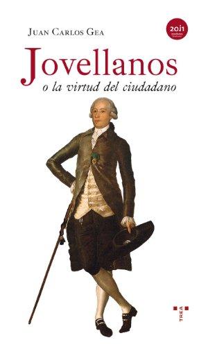9788497045742: Jovellanos o la Virtud del Ciudadano