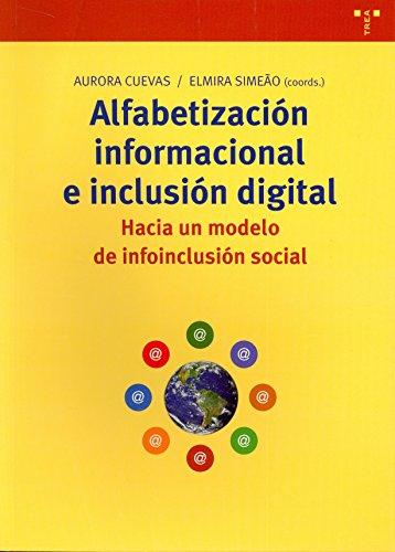 9788497045797: Alfabetizacion Informacional E Inclusion