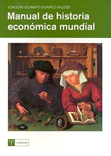 9788497045957: Manual de historia económica mundial (Ciencias (trea))