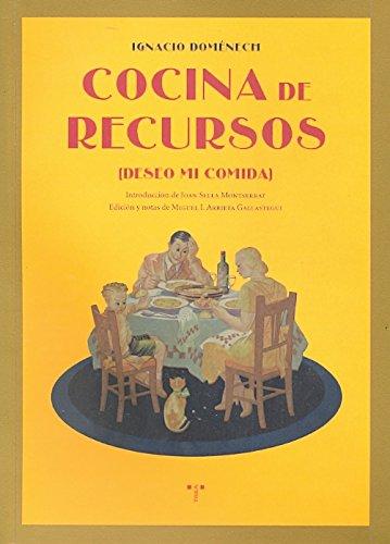 COCINA DE RECURSOS. (Deseo mi comida): DOMÉNECH, Ignacio