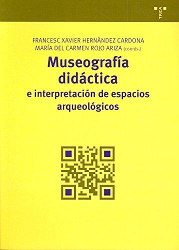 9788497046251: Museografía didáctica e interpretación de espacios arqueológicos (Manuales de Museística, Patrimonio y Turismo Cultural)