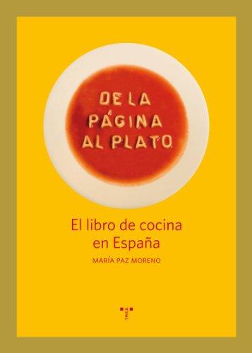 9788497046299: DE LA PAGINA AL PLATO. EL LIBRO DE COCINA EN ESPAÑA