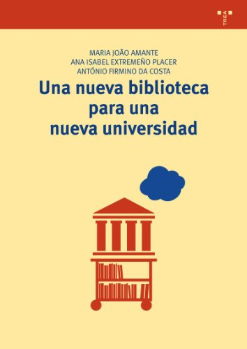 9788497046619: Una nueva biblioteca para una nueva universidad