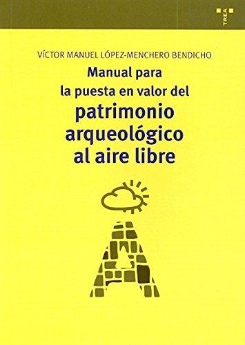 Manual para la puesta en valor del: Víctor Manuel López-Menchero