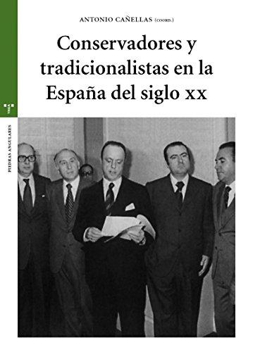 9788497047012: Conservadores y tradicionalistas en la España del siglo XX (Estudios históricos La Olmeda)