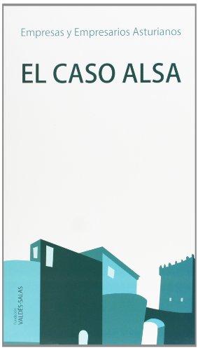 9788497047098: El Caso Alsa (Empresas y empresarios asturianos)
