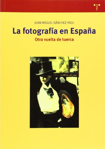 9788497047272: La fotografía en España