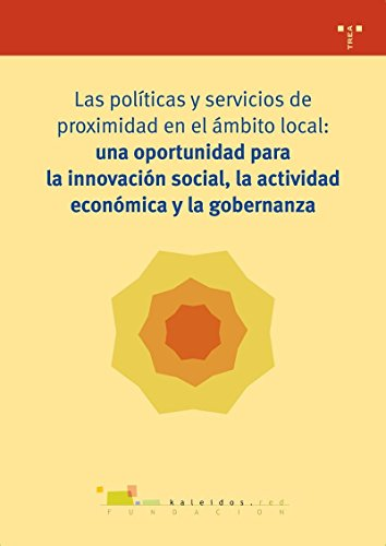 Las políticas y servicios de proximidad en: Fundación Kaleidós