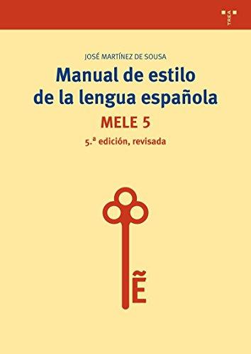 Manual de estilo de la lengua española.Mele: Martinez De Sousa, Jose