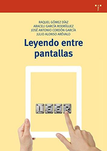 Leyendo entre pantallas: Alonso Arévalo, Julio;
