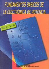 9788497051286: Fundamentos Básicos de La Electrónica de Potencia (Académica)