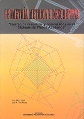 9788497051682: Geometría métrica y descriptiva : ejercicios resueltos y comentados en el sistema de planos acotados (Académica)