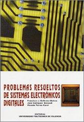 9788497052306: Problemas Resueltos de Sistemas Electrónicos Digitales (Académica)
