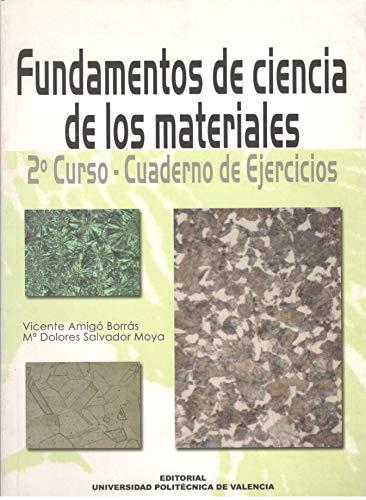 9788497052863: Fundamentos de Ciencia de los Materiales. 2º Curso. Cuaderno de Ejercicios