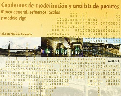 9788497053068: Cuadernos de Modelización y Análisis de Puentes Vol. I y II (Académica)