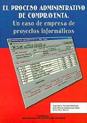 9788497053594: El Proceso Administrativo de Compraventa. Un Caso de Empresa de Proyectos Informáticos (Académica)