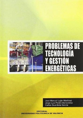 9788497054089: PROBLEMAS DE TECNOLOGIA Y GESTION ENERGETICAS