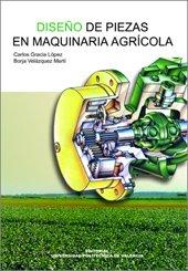 9788497054850: Diseño de Piezas En Maquinaria Agrícola (Académica)