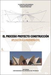 9788497055338: El Proceso Proyecto-Construcción (Académica)