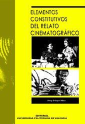 9788497056380: Elementos Constitutivos del Relato Cinematográfico