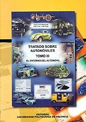 TRATADO SOBRE AUTOMÓVILES. TOMO III. EL ENTORNO: FONT MEZQUITA, JOSÉ;DOLS