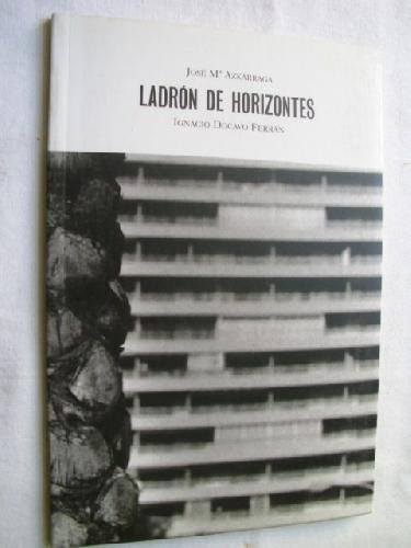 9788497057936: LADRÓN DE HORIZONTES
