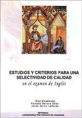 9788497059107: Estudios y Criterios para Una Selectividad de Calidad en el Examen de Inglés