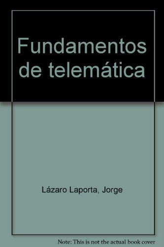 9788497059138: Fundamentos de Telemática