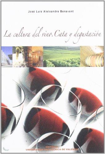 9788497059619: La cultura del vino : cata y degustación