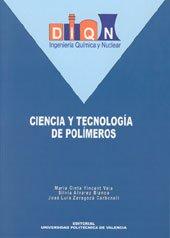 9788497059640: Ciencia y Tecnología de Polímeros