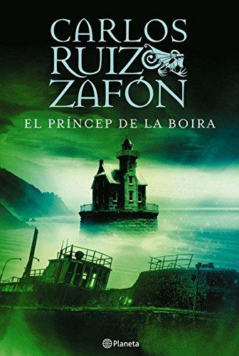 9788497081757: El Príncep de la Boira (RUIZ ZAFÓN)