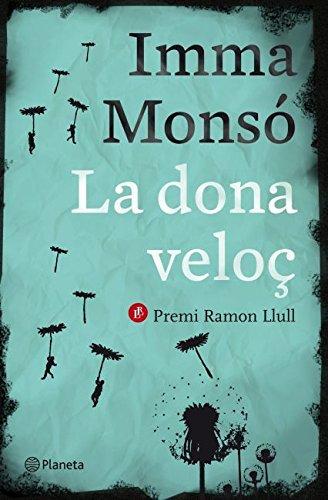 9788497082389: La dona veloç (Ramon llull)
