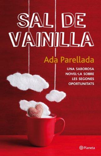 9788497082396: Sal de vainilla: una saborosa novel·la sobre les segones oportunitats (Ramon Llull)